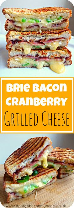 Brie, Bacon and Cranberry - A marriage of ingredients made in foodie heaven making the ultimate Grilled Cheese. Wrap Recipes, Bacon Recipes, Sandwich Recipes, Dinner Recipes, Cooking Recipes, Sandwich Ideas, Cheese Recipes, Lunch Recipes, Healthy Recipes