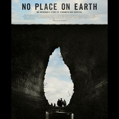 I am watching the NO PLACE ON EARTH trailer @Magnolia Pictures. In Theatres 4/5