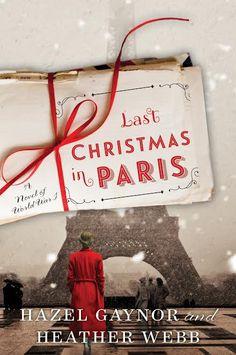 Last Christmas in Paris: A Novel of World War I