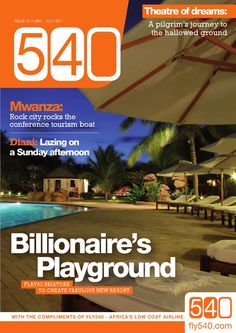 540 Magazine, the new in-flight magazine for - Africa's low cost airline. Produced by Land & Marine Publications Ltd on behalf of Kenya, Tourism, Public, Journey, Image, Turismo, The Journey, Travel