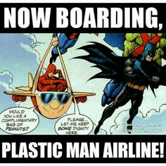 Oh Plastic Man, you silly man! Flash and Plastic Man of the Justice League Batman Robin, Gotham Batman, Batman Art, Plastic Man, Dc Legends Of Tomorrow, Dc Memes, Loki Marvel, Detective Comics, Nightwing