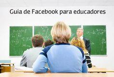 Para los docentes o centros educativos que quieren saber cómo usar Facebook de forma didáctica y segura, descarga esta completa guía en español aquí: http://bit.ly/Kj74zH