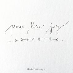 Peace. Love. Joy.