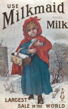 USE MILKMAID BRAND MILK  girl in blue dress with red cape carries basket, kitten in arms.