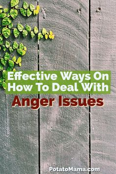 Effective Ways On How To Deal With Anger Issues