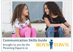 Communication skills, which Boys Town denotes as social skills, are often taken for granted as adults. Things such as how to follow instructions, how to listen and how to disagree appropriately are (hopefully) second nature to us. For kids, however, these important skills need to be taught and modeled by parents, and most of them are built upon clear communication.