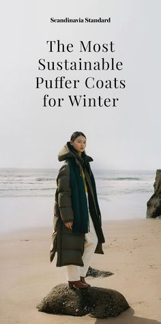 Minimalist and Sustainable Down and Puffer Coats from Scandinavia