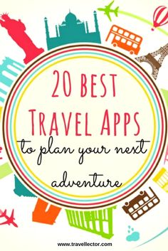 20 Best Travel Apps to Plan Your Next Adventure [Infographic] | Travellector #travel #apps #travelapps