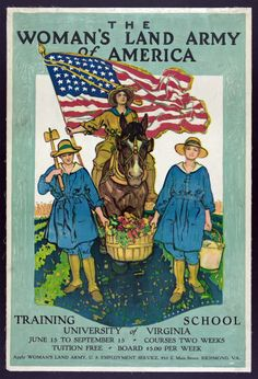 The Woman's Land Army of America - Training School at the University of Virginia