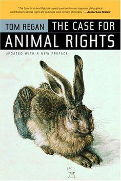 """The Case for Animal Rights"" von Tom Regan"