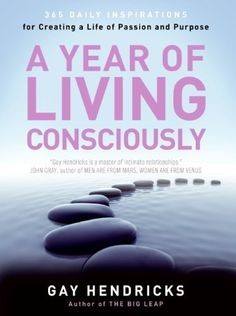 A Year of Living Consciously: 365 Daily Inspirations for Creating a Life of Passion and Purpose, http://www.amazon.com/dp/0062515888/ref=cm_sw_r_pi_awdl_9Bc2ub1K5RRQ7