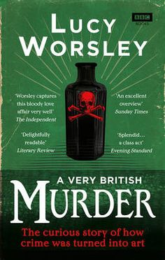 Booktopia has A Very British Murder by Lucy Worsley. Buy a discounted Paperback of A Very British Murder online from Australia's leading online bookstore. Murder Mysteries, Cozy Mysteries, Dr Lucy Worsley, Detective, Typical British, Mystery Novels, Tower Of London, Agatha Christie, British History