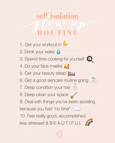 Self-isolation is the best way to protect ourselves and others, but its not easy. Let's use this time to focus on self-care and glow up while we isolate! Beauty Routine Checklist, Skincare Routine, Daily Routine Schedule, Routine Chart, Self Care Bullet Journal, The Glow Up, Vie Motivation, Beauty Tips For Glowing Skin, Blogilates