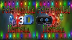 Envía este mensaje navideño en 3D a tu hermana para que lo disfrute con sus gafas de Realidad Virtual y convierta su celular en su sala de cine particular y entre al mundo de la Realidad Virtual 3D con tu felicitación navideña deseándole una #FelizNavidad
