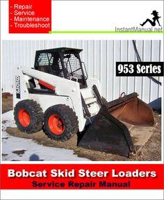 57 best bobcat skid steer loader service manual pdf images on rh pinterest com Bobcat Service Manual PDF Bobcat 763 Service Manual