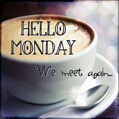 """INSPIRED BY LIFE"""" - Keep Calm Drink Coffee…Its Monday"""