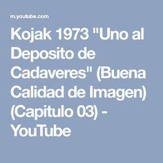 """Kojak 1973 """"Uno al Deposito de Cadaveres"""" (Buena Calidad de Imagen) (Capitulo 03) - YouTube"""