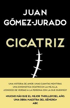 Cicatriz Juan Gomez-Jurado (libro en epub en el drive)