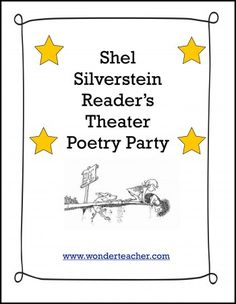 Ideas for Shel Silverstein poetry party and readers theater Teaching Theatre, Teaching Poetry, Teaching Language Arts, Teaching Writing, Reading Strategies, Reading Activities, Poetry Activities, Drama Activities, Library Activities