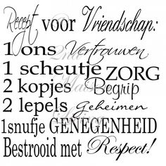 Ik vind het vooral heel mooi hoe hier met de verschillende lettertypen gespeeld wordt... Words Quotes, Wise Words, Life Quotes, Sayings, Friends Are Like, True Friends, Magic Quotes, Best Quotes, Dutch Words