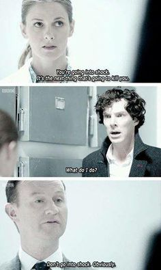 'Don't go into shock, obviously'. His Last Vow. Molly Hooper, Sherlock Holmes and Mycroft Holmes.