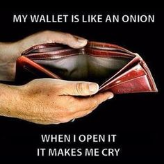 my wallet is like an onion funny quotes quote money lol funny quote funny quotes humor