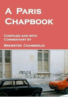 A Paris Chapbook by Brewster Chamberlin. $2.99. 166 pages. Publisher: The New Atlantian Library (January 5, 2013)