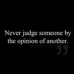 form your own opinions and not from the words of others. Deep Relationship Quotes, Words Quotes, Me Quotes, Funny Quotes, Sayings, Wisdom Quotes, Drake Quotes, Advice Quotes, Truth Quotes