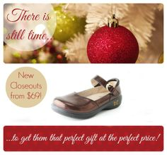 There is still time to get that perfect #gift in time for #Christmas...and at the perfect price!   | Alegria Shoe Shop