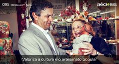 Aécio Incentiva o artesanato popular! #120diascomaecio #aecioblog