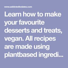 Learn how to make your favourite desserts and treats, vegan. All recipes are made using plantbased ingredients with lots of gluten-free options. Vegan Recipes Easy, Sweet Recipes, Vegan Blogs, Chiffon Cake, Coffee Cake, Just Desserts, Allrecipes, Gluten Free, Bread