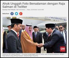 Cie cie .. Momen Salaman Ahok dan Raja Salman, Dulu Cacimaki Sekarang Ahoker Mendadak Pro Wahabi ?