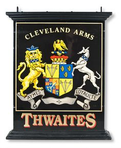 "Cleveland Arms bearing the coat-of-arms of Cleveland, England and ""Aymes Loyaulte"" (love and loyalty). Cleveland is an area in the Northeast of England within the North Riding of Yorkshire"