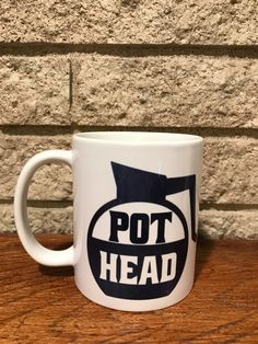 A personal favorite from my Etsy shop https://www.etsy.com/listing/490571164/pot-head-coffee-mug-gift-funny-cups