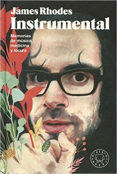 Instrumental: Amazon.es: James Rhodes, David de las Heras, Ismael Attrache: Libros