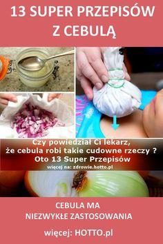 Czy powiedział Ci lekarz, że cebula robi takie cudowne rzeczy ? Oto 13 przepisów | hotto.pl, domowe sposoby popularne w necie Home Remedies, Detox, Health Fitness, Fitness, Home Health Remedies, Natural Home Remedies, Health And Fitness