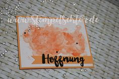 Aquarell, Hoffnung, Stampin Up