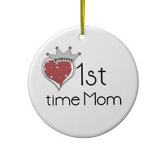 Princess Heart 1st Time Mom Gifts Christmas Tree Ornaments