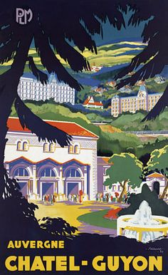 Vintage Travel Poster - Chatel-Guyon - Auvergne.