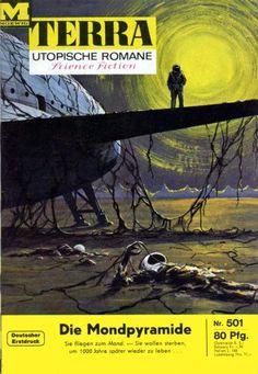 Terra SF 501 Die Mondpyramide   Richard Koch  Titelbild 1. Auflage:  Karl Stephan