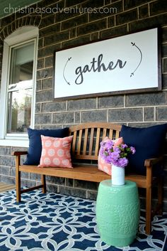 """Welcoming front porch - love that """"gather"""" sign <3"""