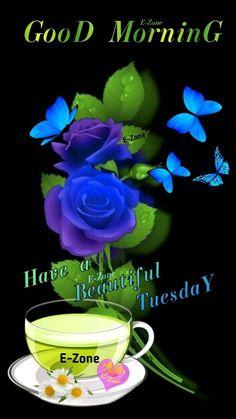Good Morning Tuesday, Good Morning Happy, Happy Tuesday, Good Morning Quotes, Good Morning Images Flowers, Good Morning Beautiful Images, Good Morning Gif Animation, Good Morning Inspiration, Divas