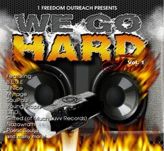 We Go Hard Too Vol 1 Mixtape Review By ReAsOn DiSciPLe