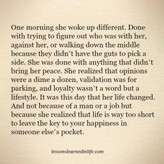 Lessons Learned in LifeOne morning she woke up different. - Lessons Learned in Life Daily Quotes, Great Quotes, Quotes To Live By, Me Quotes, Qoutes, Wisdom Quotes, Lang Leav Quotes, Lessons Learned In Life Quotes, Life Lessons