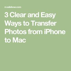 3 Clear and Easy Ways to Transfer Photos from iPhone to Mac