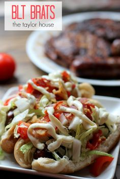 Summer Grilling: BLT Brats - The Taylor House