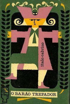 título: O Barão Trepador  autor: Italo Calvino  tradução: José Manuel Calafate  edição: Portugália  capa: João da Câmara Leme