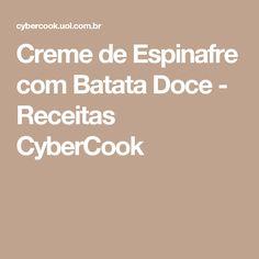 Creme de Espinafre com Batata Doce - Receitas CyberCook