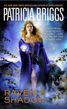 patricia briggs | Patricia BRIGGS : Raven's Shadow (Aile de Corbeau) : 8,5/10