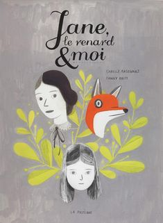 jane le renard & moi book cover illustration!